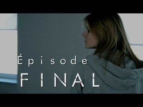 The System Web série - Épisode FINAL