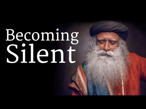 How to Become Silent? - Sadhguru Talks at Isha Yoga Center