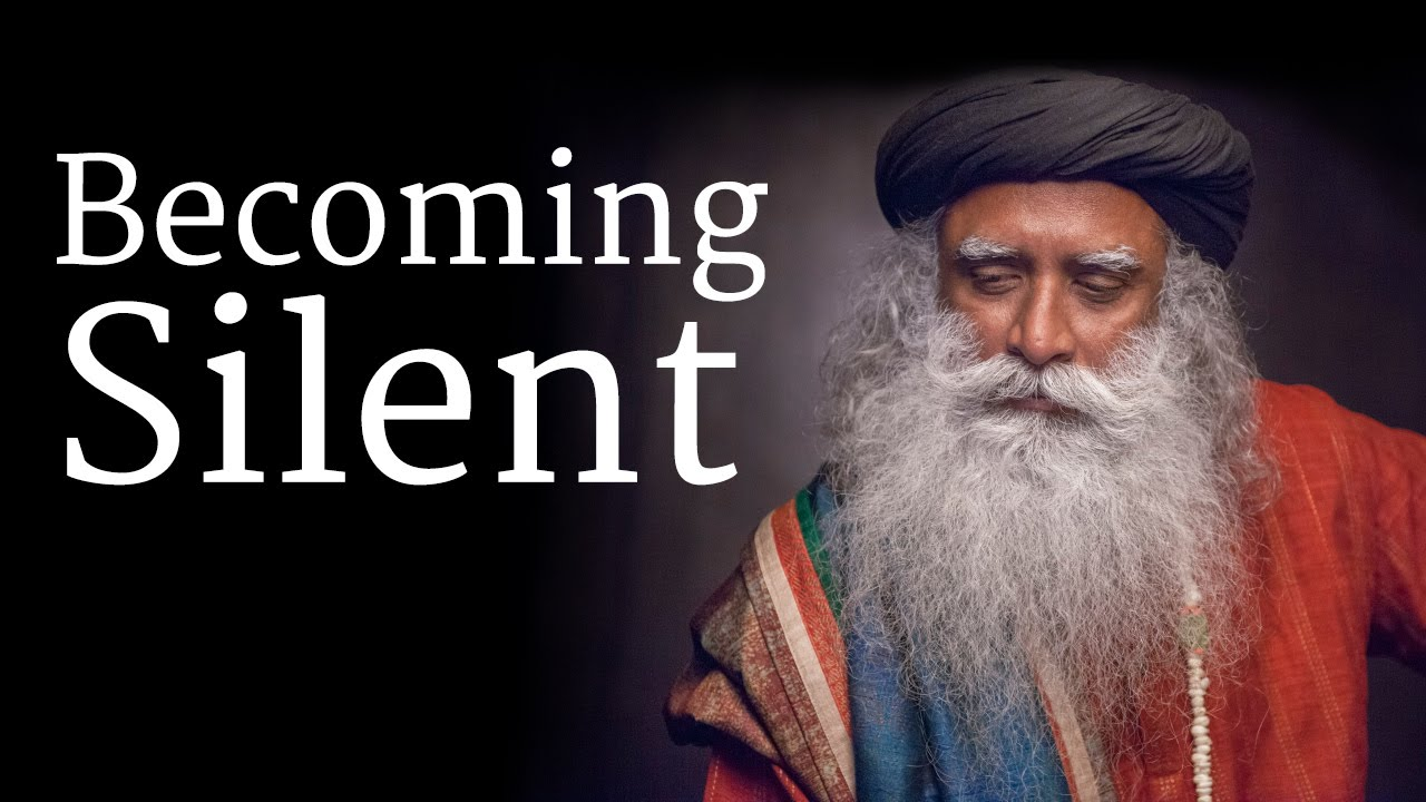 How to Become Silent? - Sadhguru Talks at Isha Yoga Center ...