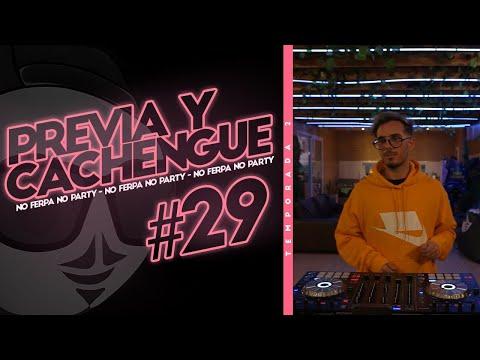 PREVIA Y CACHENGUE #29 – Enganchado REGGAETON  / SET EN VIVO (REMIX) – Fer Palacio