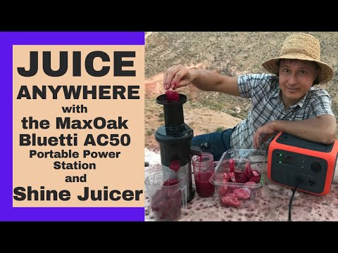 Make Fresh Juice Anywhere With The Maxoak Bluetti AC50 Portable Power Station