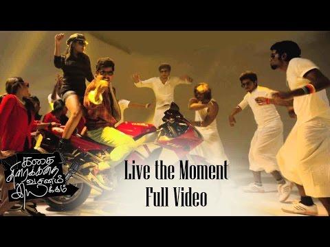 Live the Moment Full Video  | KTVI |  G V Prakash Kumar | Saindhavhi | R Parthiban