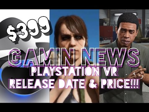 GamIN News | Playstation VR's Release Date And Price, New DLC For MGS Online, And Giveaway Reminder!