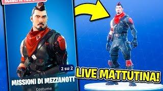 FORTNITE - NEW SKIN AND LIVE MATTUTINA!
