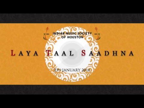 Laya Taal Saadhna 2016 Highlights
