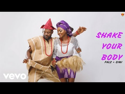 SIMI, Falz - Shake Your Body (Official Audio)