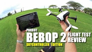 PARROT BEBOP 2 Review (SKYCONTROLLER Edition + BACK PACK!) - Part 2 - [Flight & Crash Test!]