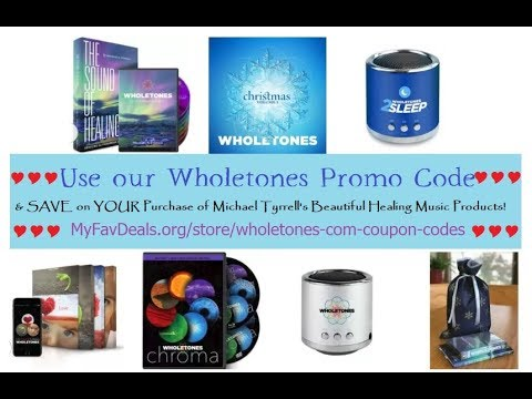 Wholetones Promo Code | Save on Wholetones Healing Frequency Music
