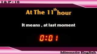Idioms & Phrases - Lesson 16