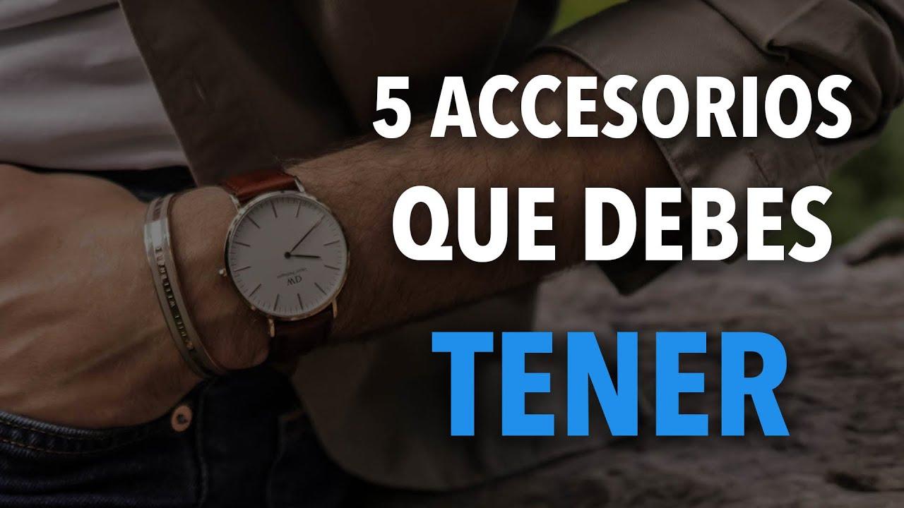 5 ACCESORIOS que todo HOMBRE debe TENER