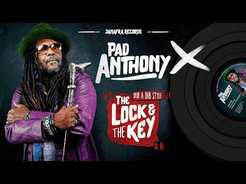 Preview Pad Anthony : The Lock And The Key [JAMAFRA RECORDS]