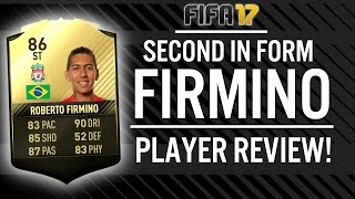 FIFA 17 SECOND IN FORM ROBERTO FIRMINO (86) PLAYER REVIEW! | FIFA 17 ULTIMATE TEAM(, 2017-03-08T20:29:17.000Z)