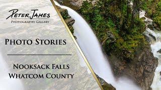 """Nooksack Falls"" - Landscape Photography Stories"