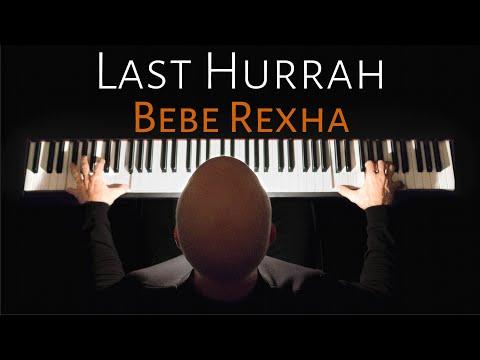 Last Hurrah   Bebe Rexha (piano Cover) [AUDIO ONLY] Scott Willis Piano Pianoteq 6 Steinway D