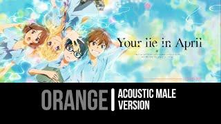 Orange - 7!! [Acoustic Male Ver.]