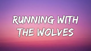 AURORA - Running With The Wolves (Lyrics) (featured in Wolfwalkers)