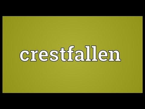 Crestfallen Meaning