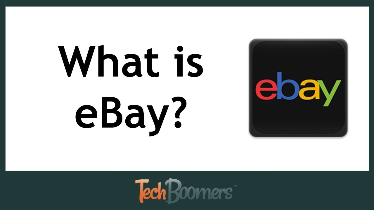 What is eBay & How Does It Work?