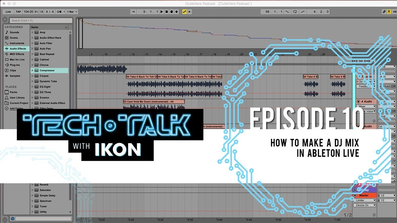 How To Make A DJ Mix In Ableton Live - Tech Talk - EP  10