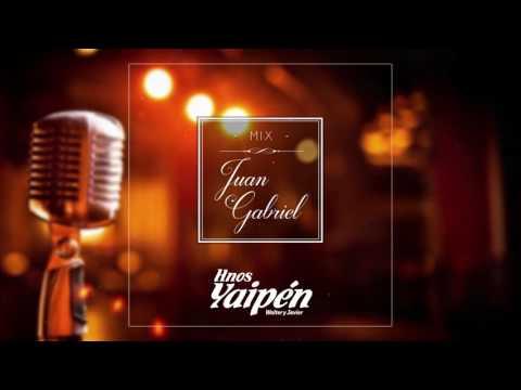 Hnos. Yaipén - Mix Juan Gabriel (Cover Audio)