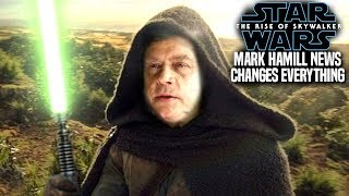 The Rise Of Skywalker Mark Hamill News Changes Everything! (Star Wars Episode 9)