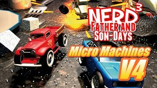 Nerd³'s Father and Son-Days - Micro Machines V4