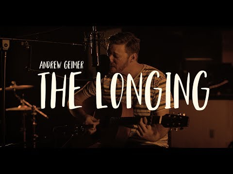 Andrew Geimer – 'The Longing'