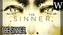 THE SINNER (TV series) - WikiVidi Documentary
