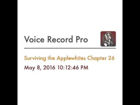 Surviving the Applewhites Chapter 26
