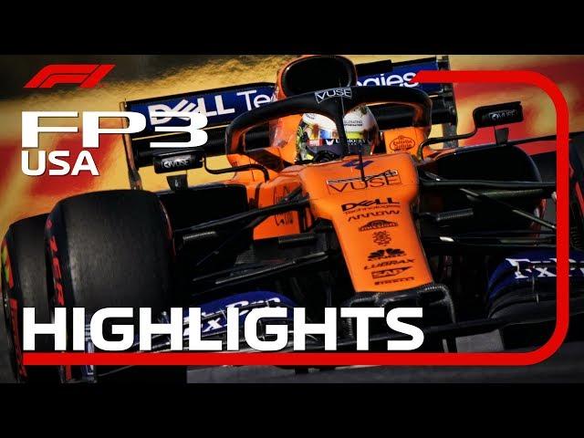 2019  United States Grand Prix: FP3 Highlights