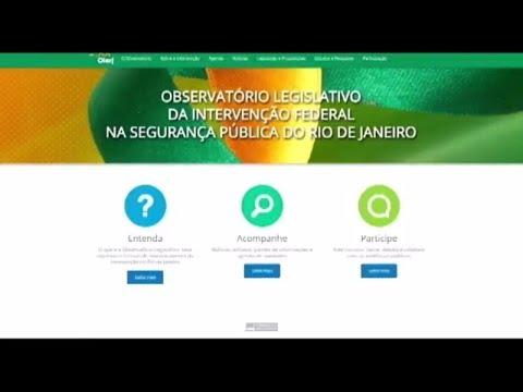 Observatório Legislativo vai acompanhar intervenção - 28/02/2018