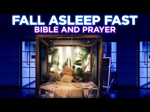 Fall Asleep Fast In God's Presence | A Prayer Before Sleep and Bible Talk Down