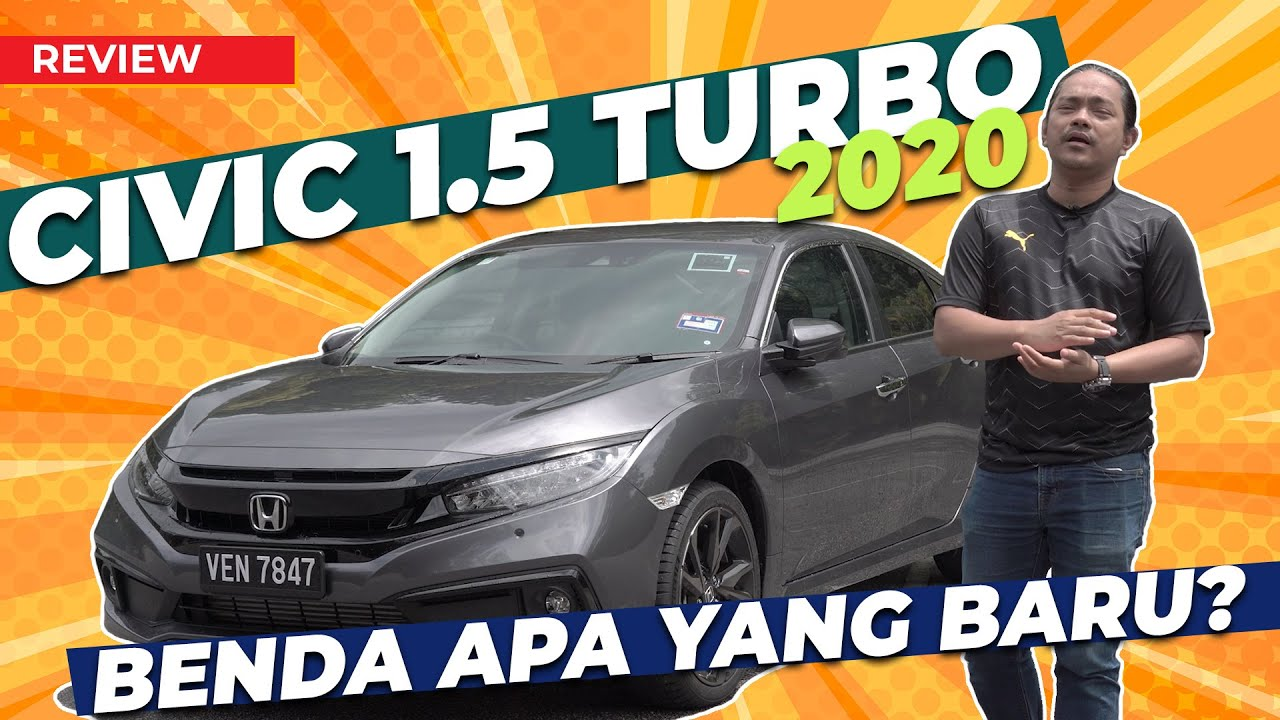 HONDA CIVIC 1.5T TURBO FACELIFT, REVIEW OLEH ABANG MOK