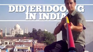 Didgeridoo meets India!