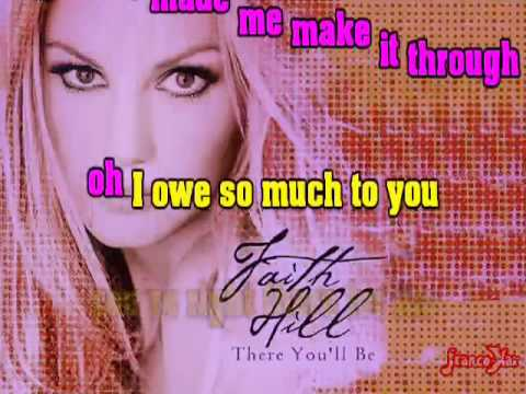 FAITH HILL   There You'll Be   KARAOKE    YouTube