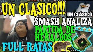 """SMASH ANALIZA UNA PARTIDA DE HERALDOS """"FULL RATAS EN LA PARTIDA"""" - DOTA 2"""