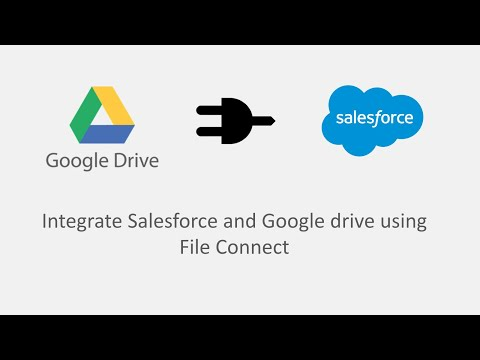 Salesforce and Google drive with File Connect - YouTube