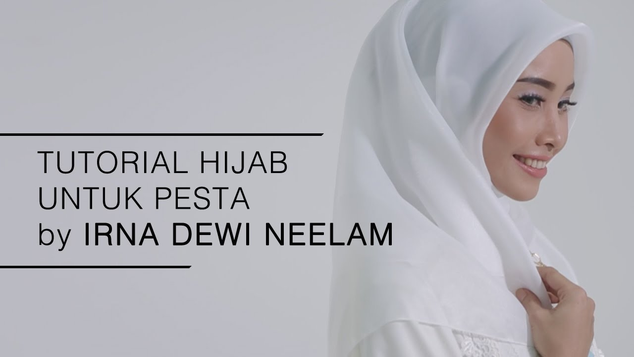 Tutorial Hijab 2016 Tutorial Hijab Untuk Pesta By Irna Dewi