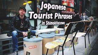 Japanese Tourist Phrases + A Tiny Guide to Shimokitazawa