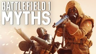 Battlefield 1 Myths - Vol. 19