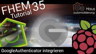 Video FHEM-Tutorial Part 35: GoogleAuth - die perfekte Zugangskontrolle?   haus-automatisierung.com download MP3, 3GP, MP4, WEBM, AVI, FLV November 2017