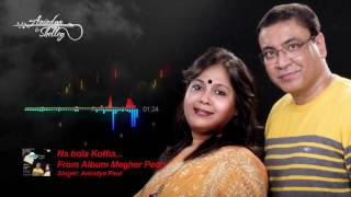 Na Bola Kotha from album Megher Peon