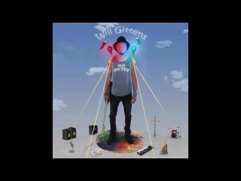 Just Chill - Will Gittens (Official Audio)