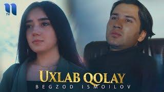 Begzod Ismoilov - Uxlab qolay | Бегзод Исмоилов - Ухлаб колай