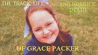 The Tragic Death of Grace Packer