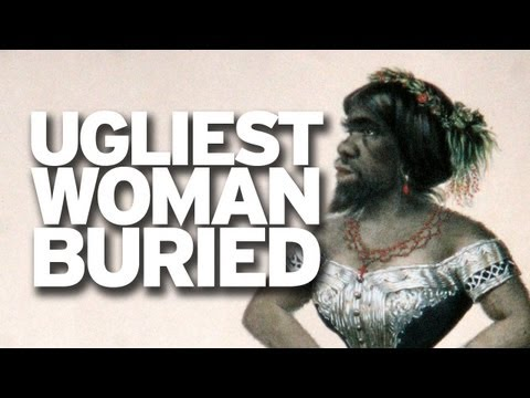 Ugliest Woman in the World Buried