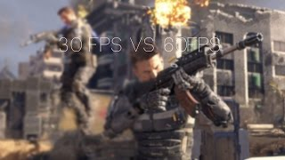 30FPS vs 60FPS | Can you really tell the difference? | Black Ops 3 Comparison