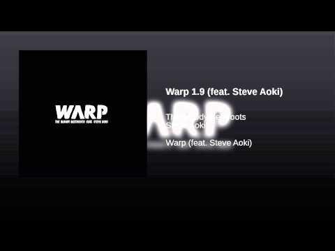 Warp 19 feat Steve Aoki