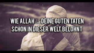 Wie Allah deine guten Taten belohnt | Atemberaubende Geschichte