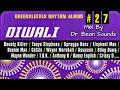 Diwali riddim mix dr bean soundz mp3